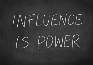 """""""influence is power"""""""