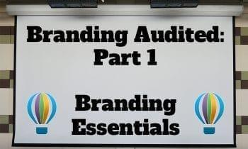 Branding Audited: Part 1–Branding Essentials