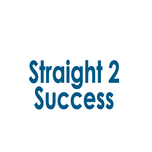 Straight 2 Success